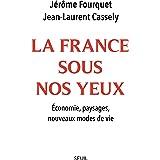 La France sous nos yeux: Economie, paysages, nouveaux modes de vie
