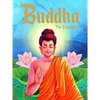 Buddha: The Enlightened- Illustrated Stories From Indian History And Mythology