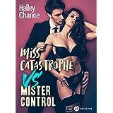 Miss Catastrophe vs Mister Control