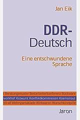 DDR-Deutsch: Eine entschwundene Sprache Kindle Ausgabe