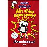 Diario de Rowley 1 ¡Un chico super guay! (DIARIO DE GREG)