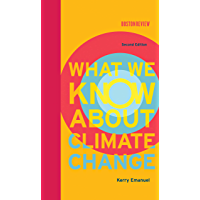 What We Know About Climate Change, second edition (English Edition)