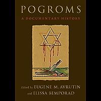 Pogroms: A Documentary History (English Edition)