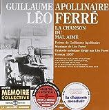 La Chanson du Mal Aime (Guillaume Appolinaire)