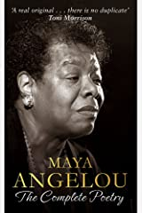 Maya Angelou: The Complete Poetry Hardcover