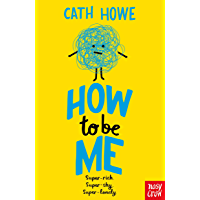 How to be Me (English Edition)