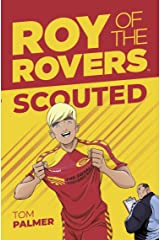 Roy of the Rovers: Scouted Kindle Edition