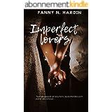 Imperfect lovers: Une romance intense et captivante.