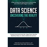 Data Science Uncovering the Reality: IITians uncover how Data Science is transforming some of the world's biggest companies