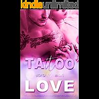 Tattoo Love: (Collana Brightlove)