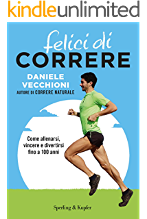 Correre Naturale Ebook Vecchioni Daniele Amazon It Kindle Store