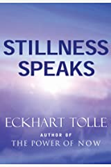 Stillness Speaks (English Edition) Formato Kindle