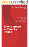 Environment in Twenty Pages: for UPSC Civil Services Examination Prelims and Mains (UPSC Civil Service Examinations Book 1)