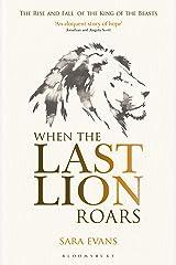 When the Last Lion Roars Paperback