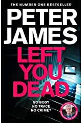 Left You Dead: THE BRAND NEW ROY GRACE NOVEL Kindle Edition