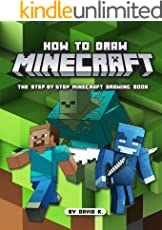 How to Draw Minecrafts: The Step-by-Step Minecraft Drawing Book