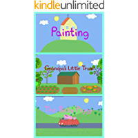 Storybook Collection: Painting, Grandpa's Little Train and The Baby Piggy - Great Picture Book For Kids