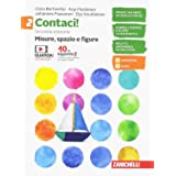 Contaci! Per la Scuola media. Con e-book. Con espansione online. Numeri, relazioni, dati-Misure, spazio e figure (Vol. 2)