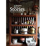 A Kitchen Full Of Stories