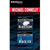 Michael Connelly Compact Disc Collection: The Black Echo / the Black Ice (Harry Bosch)