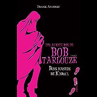 Bons baisers de Kaboul: Un polar pour ados plein d'humour ! (Les aventures de Bob Tarlouze t. 3)
