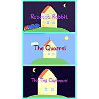 Storybook Collection: Rebecca Rabbit, The Quarrel and The Toy Cupboard - Great Picture Book For Kids