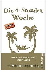 Die 4-Stunden-Woche: Mehr Zeit, mehr Geld, mehr Leben (German Edition) Formato Kindle
