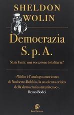 Democrazia S.p.A. Stati Uniti: una vocazione totalitaria?