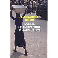 Donne, emancipazione e marginalità. Antropologia della schiavitù e della dipendenza in Ghana