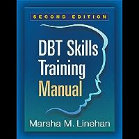 DBT Skills Training Manual, Second Edition (English Edition)