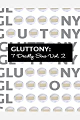 Gluttony 7 Deadly Sins Vol. 2 Kindle Edition