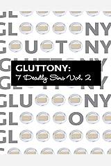 Gluttony 7 Deadly Sins Vol. 2 (English Edition) Kindle Ausgabe