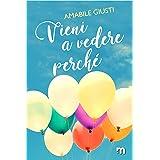 Vieni a vedere perché (Italian Edition)