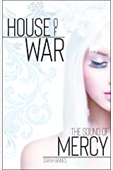 The Sound of Mercy (House of War 6) Kindle Ausgabe
