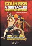 Courses à Obstacles : dépassez vos limites