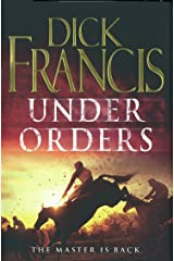 Under Orders (Francis Thriller) Kindle Edition