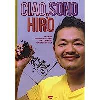 Ciao  sono Hiro  Ediz  illustrata