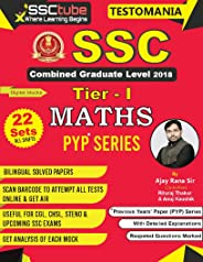 SSC CGL 18 Tier 1 Maths Solved Papers by Ajay Rana Sir: A Complete Practice Set (PYP Series)