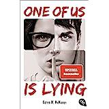 ONE OF US IS LYING: Nominiert für den Deutschen Jugendliteraturpreis 2019 - Mit exklusivem Bonusmaterial