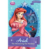 Disney Princess: Ariel: The Shimmering Star Necklace (Disney Chapter Book (ebook))