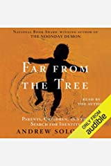 Far From The Tree: A Dozen Kinds of Love Audible Audiobook