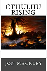 Cthulhu Rising Kindle Edition