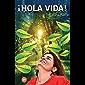 ¡Hola Vida!   Tarana Puri   desarrollo personal   libros de desarrollo personal   no ficción   libro de Tarana Puri…