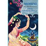 MOHINI: THE ENCHANTRESS