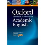 Oxford Learner's Dictionary of Academic English: Helps students learn the language they need to write academic English, whate