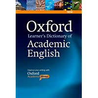 Oxford Learner's Dictionary of Academic English: Helps students learn the language they need to write academic English…