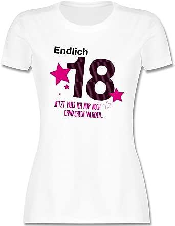 Shirtracer Geburtstag Endlich 18 Tailliertes Tshirt Für Damen Und Frauen T Shirt Shirtracer Bekleidung
