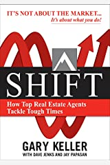 SHIFT: How Top Real Estate Agents Tackle Tough Times (English Edition) Formato Kindle