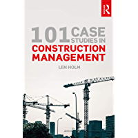 101 Case Studies in Construction Management (English Edition)