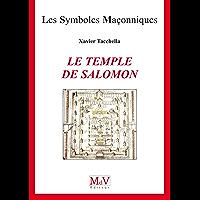 N.61 Le temple de Salomon (Symboles Maçonnique)